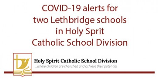 COVID-19 alerts for two Holy Sprit  Catholic School Division schools