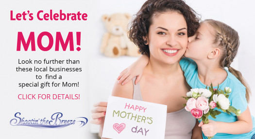 Local businesses have Mother's Day covered!