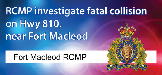 Fort Macleod RCMP investigate fatal collision